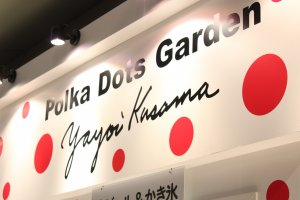 Visit the Polka Dot Garden in O-YANE Plaza in Roppongi Hills, open until September 1.